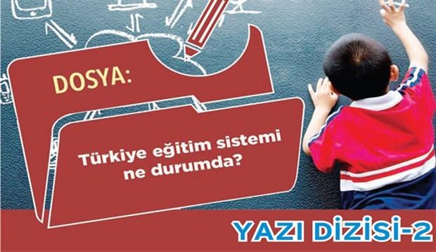Türkiye eğitim sistemi ne durumda? -2