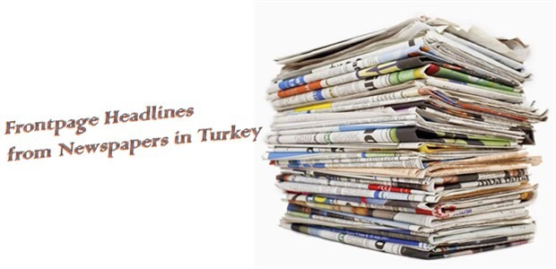 Frontpage headlines from newspapers in Turkey