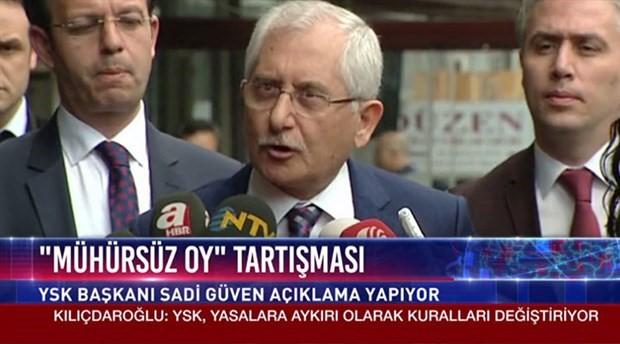 YSK Başkanı Sadi Güven: Kaç mühürsüz oy var bilmiyoruz