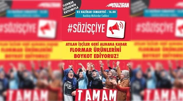 HAZİRAN, Flormar işçilerinin katılımıyla forum düzenleyecek
