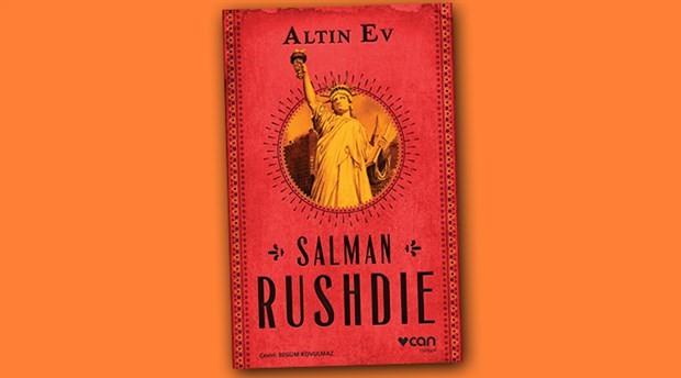 Salman Rushdie'den güncel ABD romanı: Altın Ev