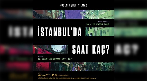 'İstanbul'da Saat Kaç' resim sergisi Eva Sanat Galerisi'nde
