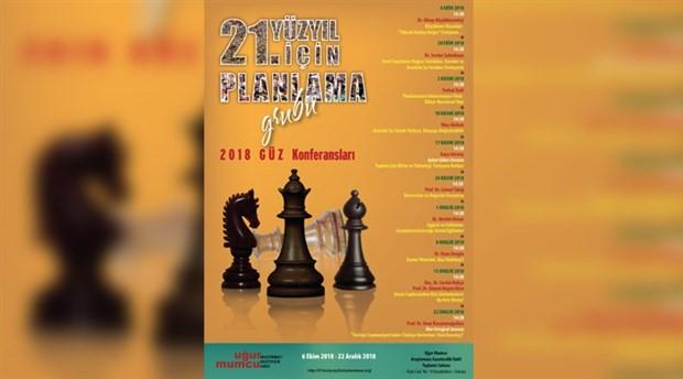 '21. Yüzyıl İçin Planlama' konferansları sürüyor