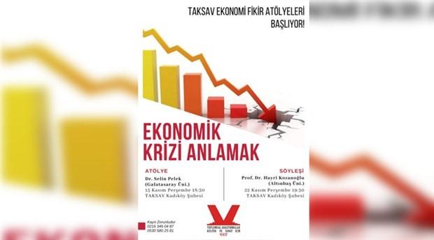 TAKSAV'da Ekonomi Fikir Atölyeleri başlıyor