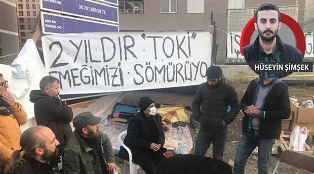 TOKİ işçileri eylemde: Devlet 2 yıldır paramızı vermiyor