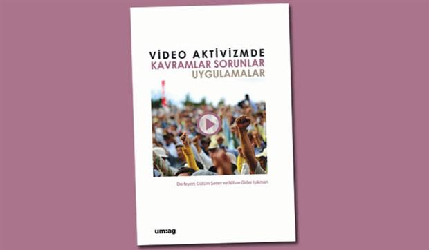 Video aktivizm: Görmekten göstermeye giden çetrefilli yollar