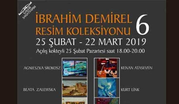 'İbrahim Demirel Resim Koleksiyonu 6 Sergisi' açıldı