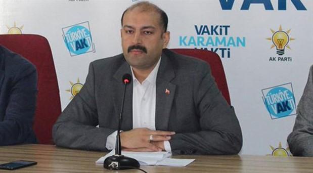 AKP Karaman İl Başkanı görevinden istifa etti