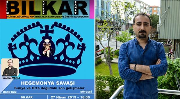 BİLKAR'da BirGün yazarı İbrahim Varlı'nın katılımıyla 'Ortadoğu Söyleşisi'