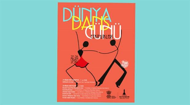 """""""Dünya Dans Günü"""" İzmir'de kutlanacak"""