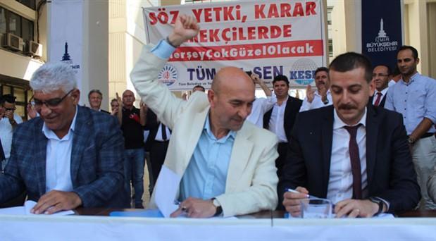 İzmir Büyükşehir Belediyesi'nde toplu iş sözleşmesi imzalandı