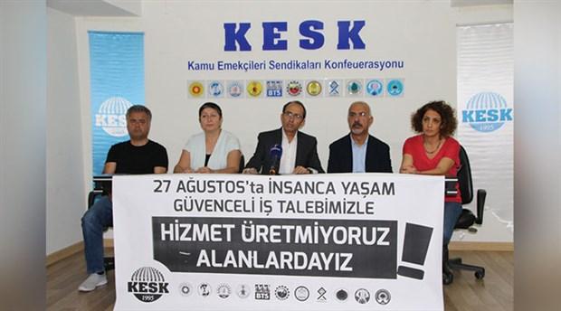 KESK, 27 Ağustos'ta greve çıkacak