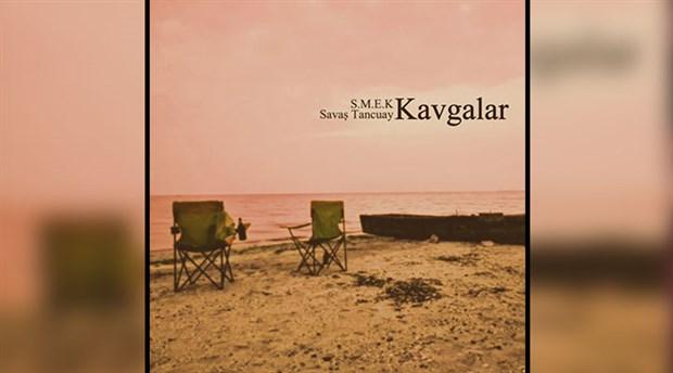 S.M.E.K ve Savaş Tancuay'dan yeni single: Kavgalar