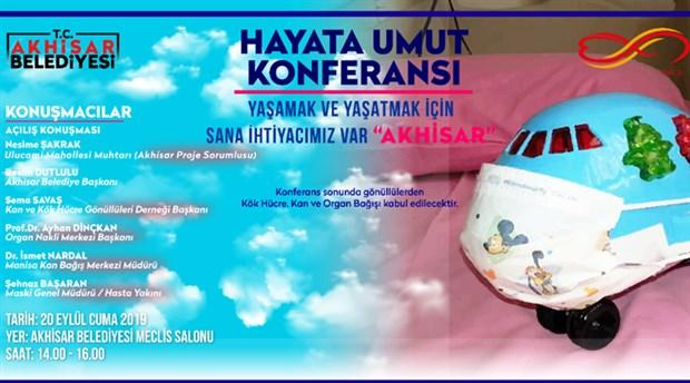 Akhisar'da 'Hayata Umut Konferansı' yarın düzenlenecek