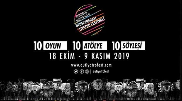 Anadolu Üniversitesi  Uluslararası Tiyatro Festivali Ekimde başlıyor