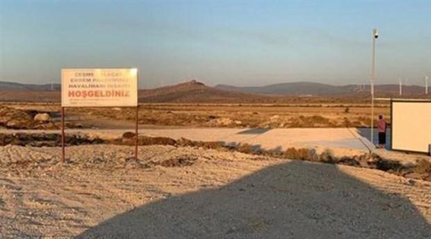Yolcu garantisi verilen Alaçatı Havalimanı'ndan geriye tabelası kaldı