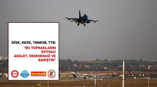 """Sendika ve kitle örgütlerinden """"Barış Pınarı Harekâtı"""" açıklaması"""