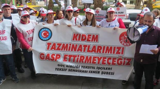 Güçbirliği işçileri: Kıdem tazminatı hakkımızdan asla vazgeçmeyeceğiz