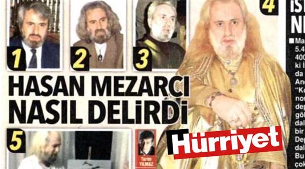 Hürriyet'ten gazetecilikte 'çığır açan' yazı dizisi: Hasan Mezarcı nasıl delirdi?