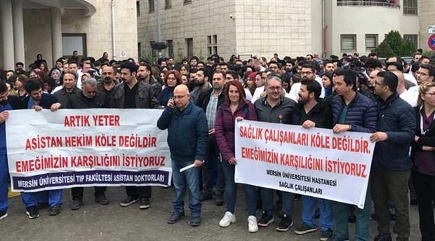 Mersin'de asistan hekimler isyanda: 'Nöbet ücretlerimiz ödenmiyor'