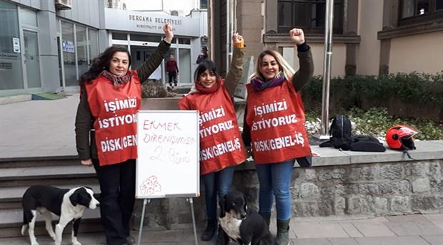 AKP'li Bergama Belediyesi'nde işten çıkartılan kadın işçiler: Kadının gücünü bilmiyorlar