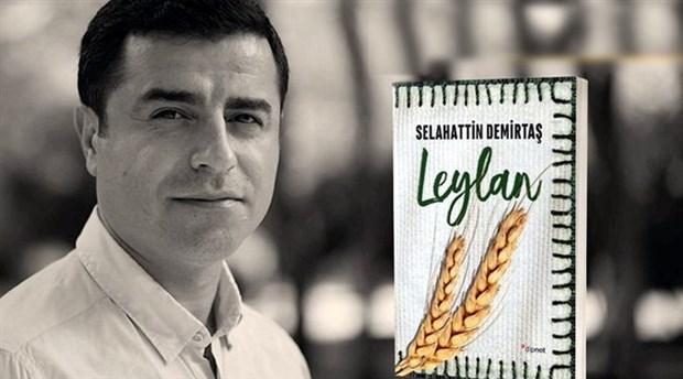 """Selahattin Demirtaş'ın """"Leylan"""" kitabı suç unsuru sayıldı"""