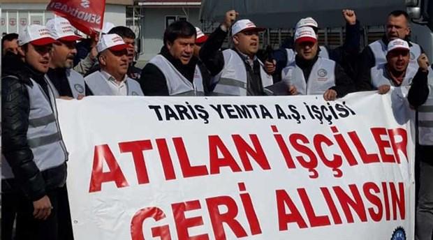 Tariş Yemta'da sendikalı 7 işçi işten çıkartıldı