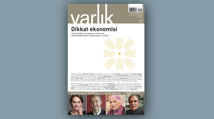 """""""Varlık"""" dergisinin Mayıs 2020 sayısının dosya konusu: """"Dikkat Ekonomisi"""""""