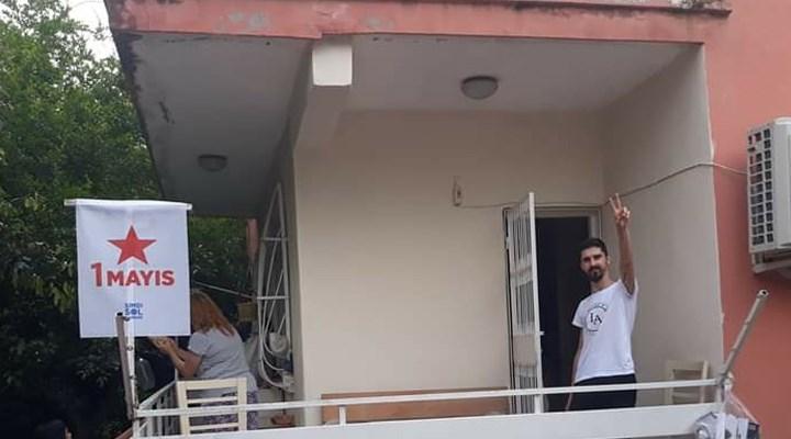 SOL Parti 1 Mayıs'ı balkonlara bayrak asarak kutladı