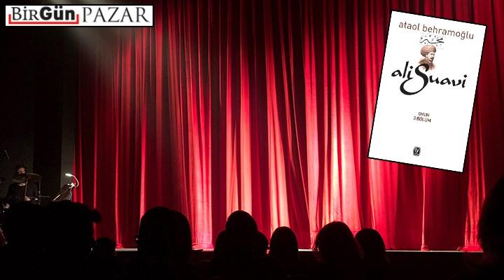 Bir belgesel tiyatro: Ali Suavi