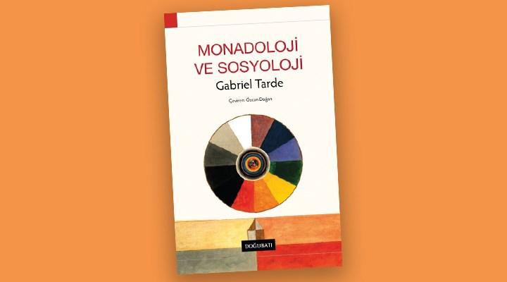 Tarde'ın monadolojik sosyolojisi