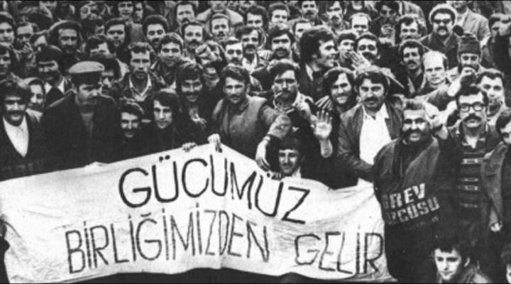Haziran işçi eylemlerinin bugün hatırlattıkları