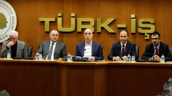 TÜRK-İŞ'ten kıdem tazminatı düzenlemesine karşı iktidara 'genel grev' uyarısı