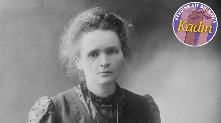 Bilimde devrim yapan bir kadın: MARIE CURIE