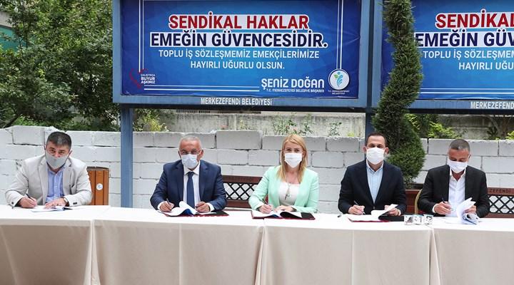 Merkezefendi Belediyesi'nde toplu iş sözleşmesi imzaladı