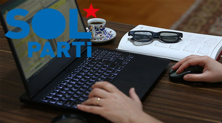 SOL Parti'den emek raporu: Evden çalışma riskler barındırıyor, yönetmelik gerekli