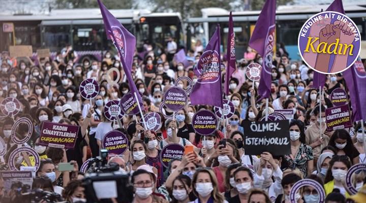 6 yıldır uygulanmayan İstanbul Sözleşmesi hükümetin hedefinde: Mücadeleyle kazandık vazgeçmeyeceğiz
