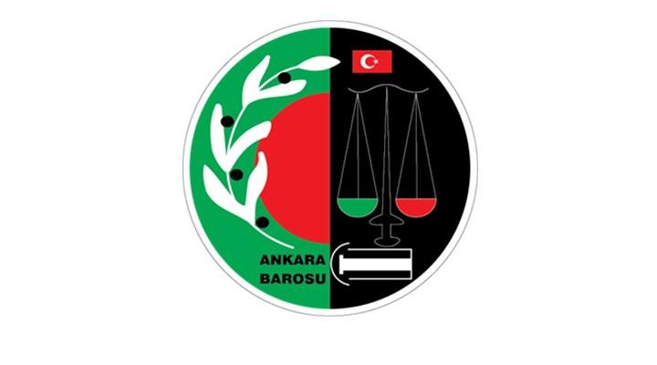 Ankara Barosu: Avukatın mesleki faaliyetinin sorgulanması hukuk dışıdır