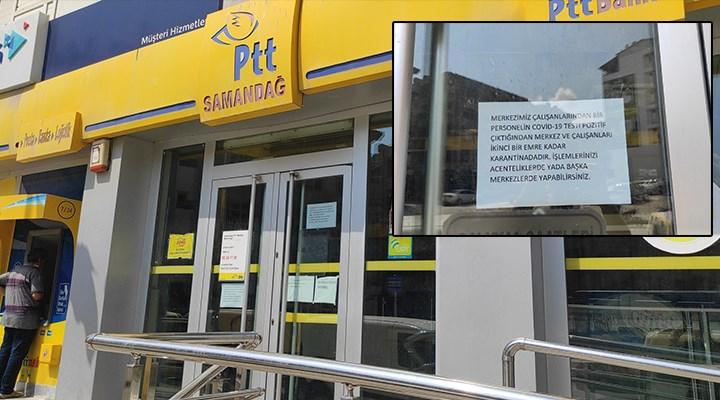 PTT'de koronavirüs vakaları artıyor: Bir şube kapatıldı