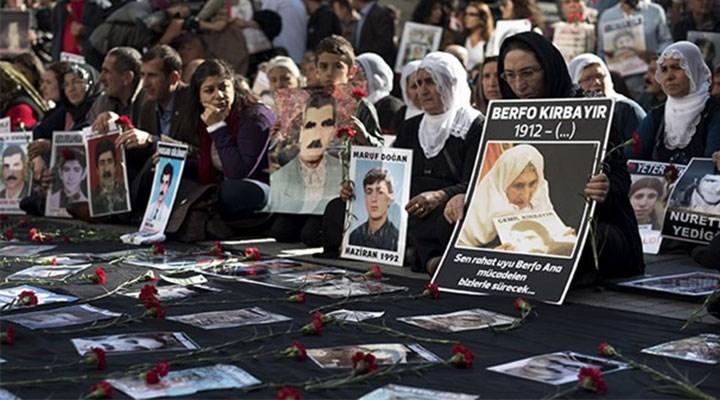 Berfo Ana'ya verdikleri sözü tutmadılar: Gözaltında kaybettiler dosyayı da kapatacaklar