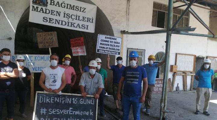 Patron, hakları için direnen madencileri şikayet etti: Hem suçlu hem güçlü!