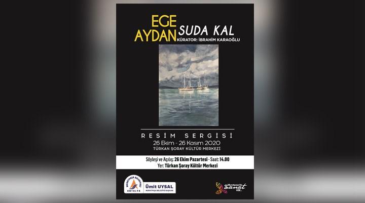 Ege Aydan'ın son resimleri Türkan Şoray Kültür Merkezi'nde