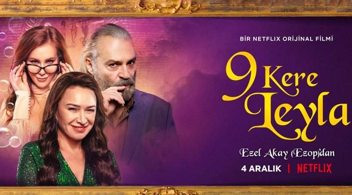 Netflix, Ezel Akay imzalı 9 Kere Leyla filminin fragmanını paylaştı
