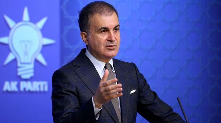 AKP Sözcüsü Çelik'ten Avrupa Birliği'ne yaptırım tepkisi