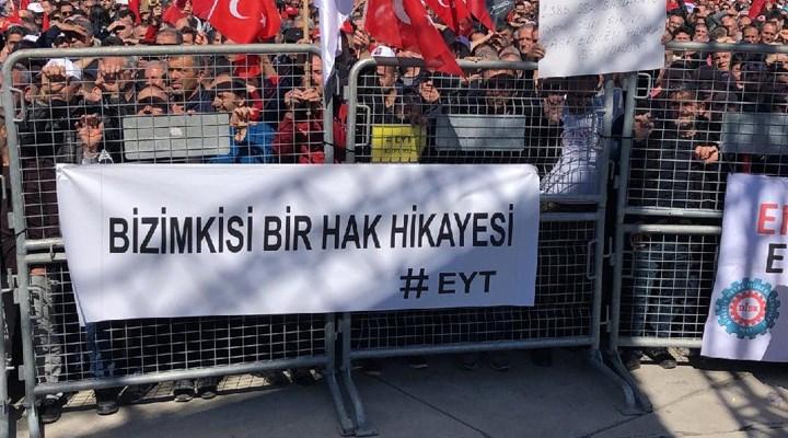EYT Derneği Başkanı: Erken emeklilik istiyoruz algısını yaratanlar 45 yaşlarında emekli olmuş siyasetçiler