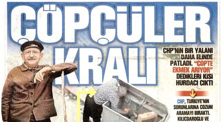 Yandaş gazete, Kılıçdaroğlu'nu çöpçü gibi göstererek aşağılamaya çalıştı