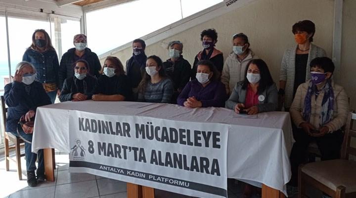 Antalya Kadın Platformu 8 Mart etkinliklerini açıkladı