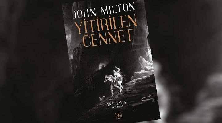 John Milton'un Yitirilen Cennet'i raflara çıkıyor