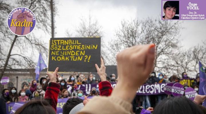 İstanbul Sözleşmesi'nden asla dönüş yok!