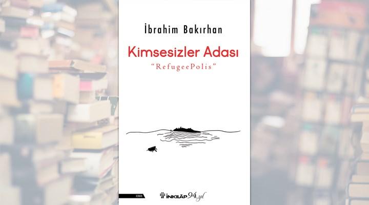 İbrahim Bakırhan'ın Kimsesizler Adası kitabı okurlarla buluştu